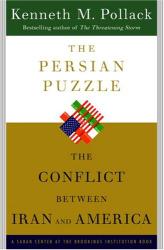 Ken Pollack: The Persian Puzzle