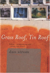 Dao Strom: Grass Roof, Tin Roof
