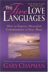 Gary Chapman: The Five Love Languages: Five Love Languages