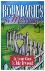 Dr. Henry Cloud & Dr. Townsend: Boundaries in Marriage
