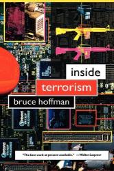 Bruce Hoffman: Inside Terrorism