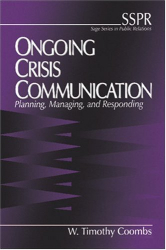 W. Timothy Coombs: Ongoing Crisis Communication : Planning, Managing, and Responding (SAGE Series in Public Relations)