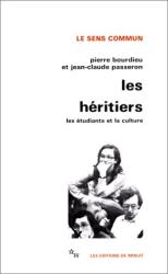 Pierre Bourdieu: Les Héritiers : Les étudiants et la culture