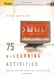 Ryan Watkins: 75 e-Learning Activities  : Making Online Learning Interactive