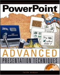 Faithe  Wempen: PowerPoint  Advanced Presentation Techniques