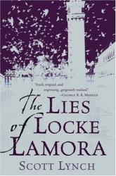 Scott Lynch: The Lies of Locke Lamora
