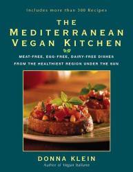 Donna Klein: The Mediterranean Vegan Kitchen
