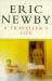 Eric Newby: A Traveller's Life (Picador Books)