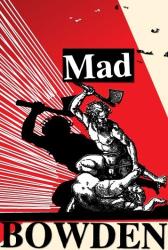 Jonathan Bowden: Mad