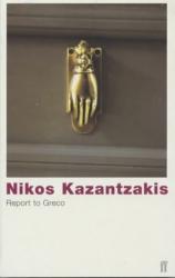 Nikos Kazantzakes: Report to Greco