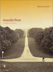 Rebecca  Solnit: Wanderlust : A History of Walking