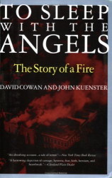 David Cowan: To Sleep with the Angels : The Story of a Fire