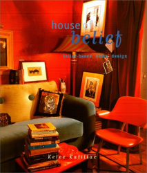 Kelee Katillac: House of Belief: Creating Your Personal Style