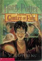 J. K. Rowling: Harry Potter and the Goblet of Fire (Book 4)