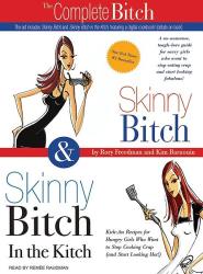 Rory Freedman: Skinny Bitch & Skinny Bitch in the Kitchen