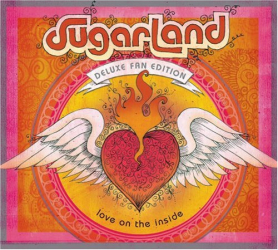 Sugarland - Love On The Inside [Deluxe Fan Edition]
