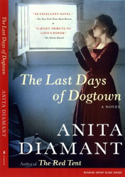 Anita Diamant: The Last Days of Dogtown: A Novel