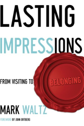 Mark L. Waltz: Lasting Impressions: From Visiting to Belonging