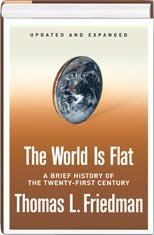 Thomas L. Friedman: Updated & Expanded 2006 Edition of the World Is Flat