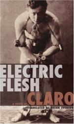 Claro: Electric Flesh: A Novel