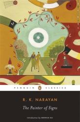 R. K. Narayan: The Painter of Signs (Penguin Classics)