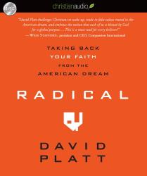 David Platt: Radical: Taking Back Your Faith from the American Dream