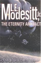 L. E. Modesitt: The Eternity Artifact
