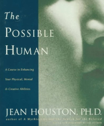 Jean Houston: The Possible Human