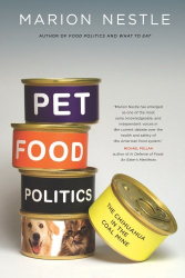 Marion Nestle: Pet Food Politics: The Chihuahua in the Coal Mine