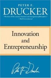 Peter F. Drucker: Innovation and Entrepreneurship
