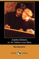 Max Beerbohm: Zuleika Dobson