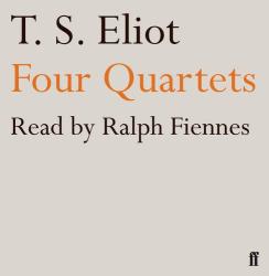T.S. Eliot: Four Quartets