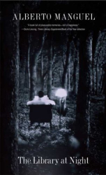 Alberto Manguel: The Library at Night
