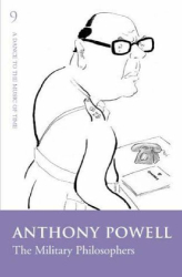 Anthony Powell: The Military Philosophers