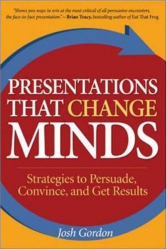 Josh Gordon: Presentations that Change Minds