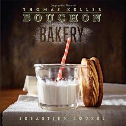 Thomas Keller: Bouchon Bakery