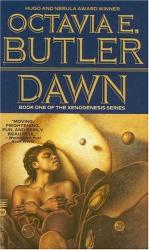 Octavia E. Butler: Dawn (Xenogenesis)