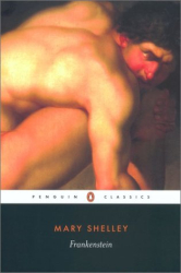 Mary Shelley: Frankenstein (Penguin Classics)
