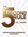 Mel Robbins: The 5 Second Rule: Transform your Life, Work, and Confidence with Everyday Courage
