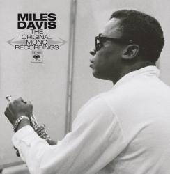 Miles Davis - Original Mono Recordings