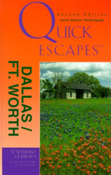 June Naylor: Quick Escapes Dallas/Ft. Worth