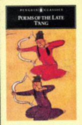 Various: Poems of the Late T'ang (Unesco Collection of Representative Works :, Chinese Series)