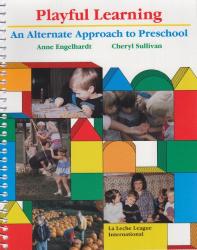 Anne Engelhardt: Playful Learning: An Alternate Approach to Preschool