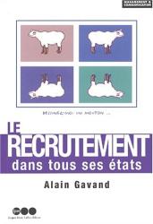 : Le recrutement dans tous ses états : le sens des ressources humaines