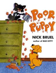Nick Bruel: Poor Puppy