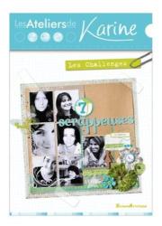Cazenave-Tapie/Karine: Les Ateliers de Karine : les Challenges