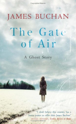 James Buchan: The Gate of Air: A Ghost Story