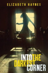 Elizabeth Haynes: Into the Darkest Corner