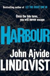 John Ajvide Lindqvist: Harbour