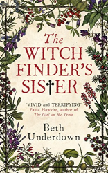 Beth Underdown: The Witchfinder's  Sister